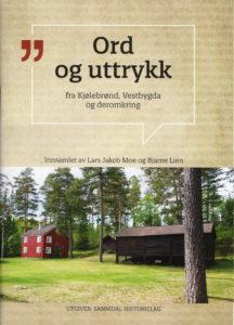 Ord og uttrykk fra Kjølebrønd, Vestbygda og deromkring